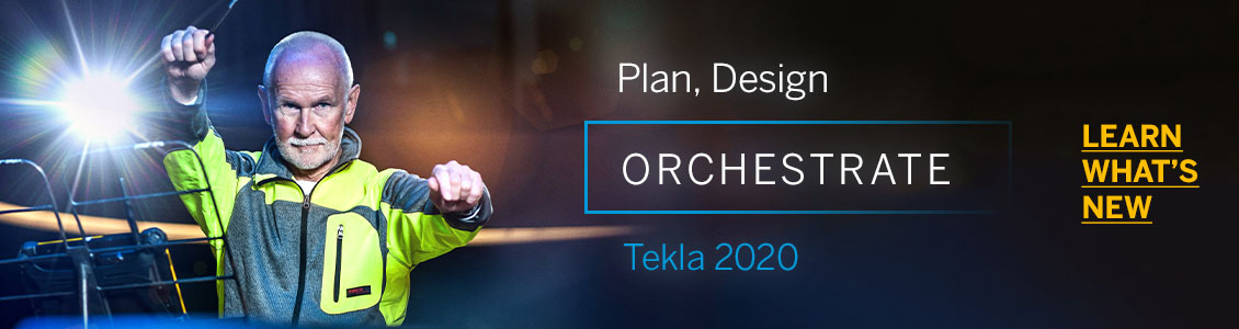 Tekla 2020 Learn what's new